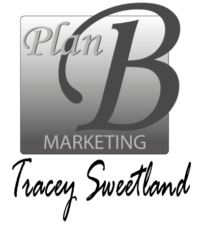 Plan B Marketing | Tracey Sweetland