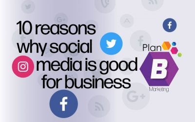 Ten reasons social media is good for business