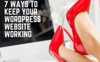 7 ways to keep your WordPress website working